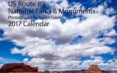 2017 Calendar: US Route 89 National Parks & Monuments