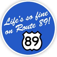 Life's So Fine on Route 89 Patch