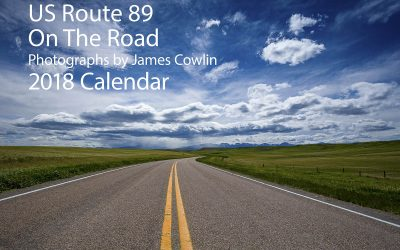 2018 US Route 89 Calendar: On The Road
